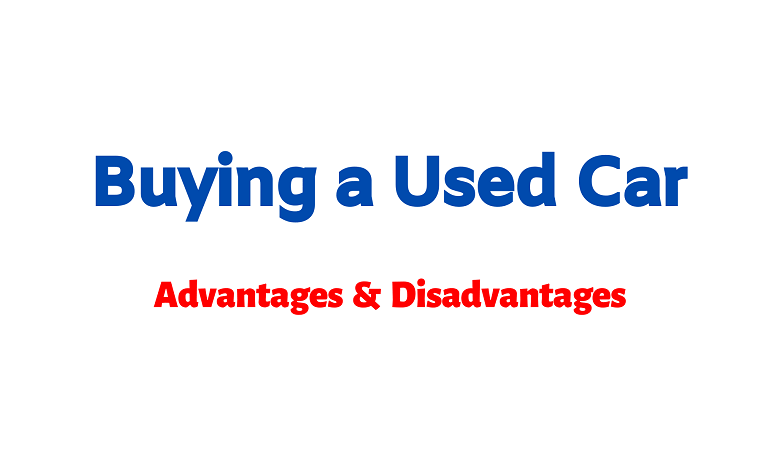 Photo of What are the Advantages of Used Car