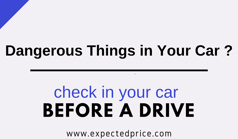 Photo of Dangerous Things in Your Car