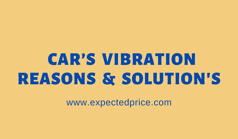 Photo of What Are The Reasons Behind Your Car's Vibration