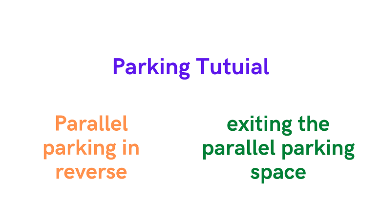 Photo of How to Parallel parking in reverse and exiting the parallel parking space