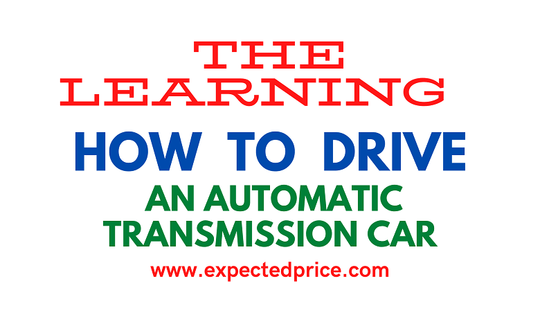 Photo of Learning: how to drive an automatic transmission car?
