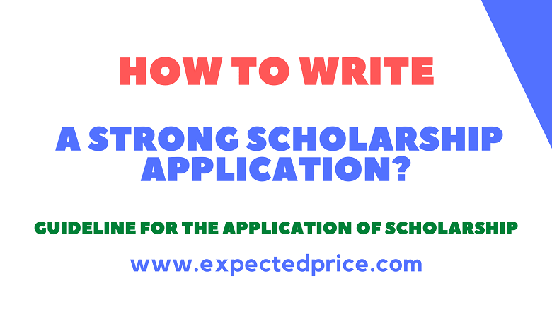 Photo of How to Write a Strong Scholarship Application?