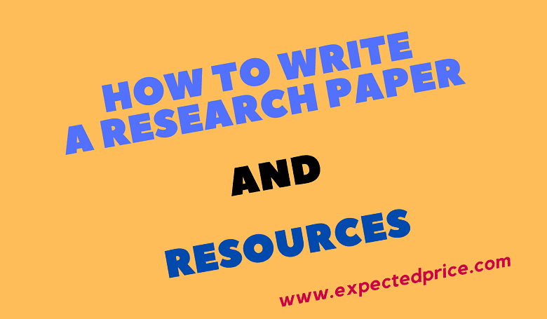 Photo of How to write a research paper and resources