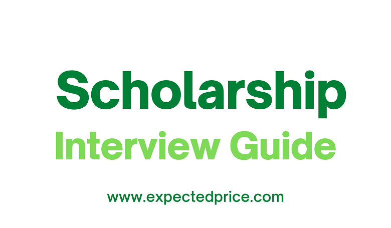 Scholarship Interview Guide