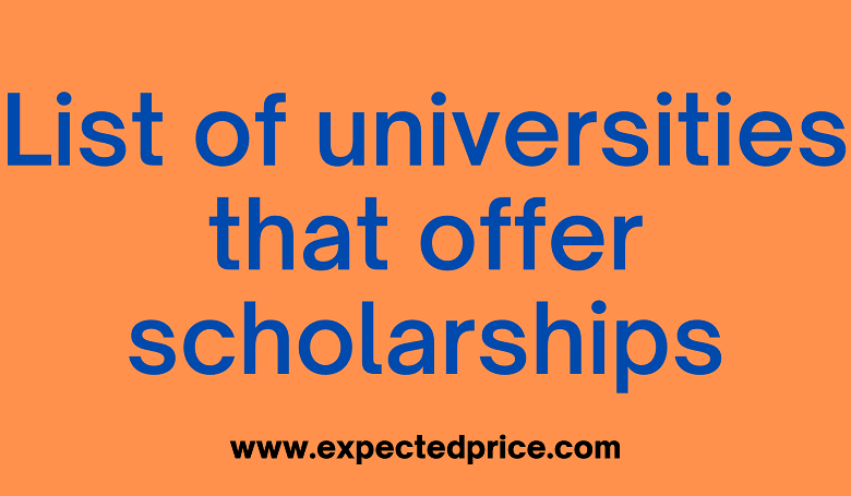 Photo of List of Universities that offer scholarships