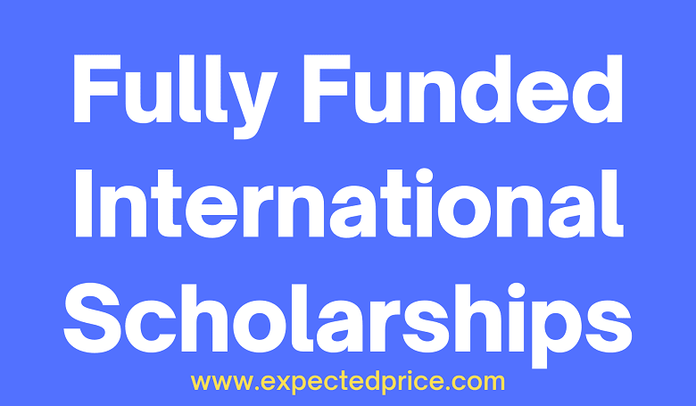 Five Fully Funded International Scholarships for Undergraduate Students