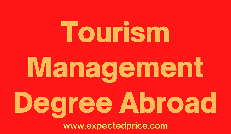 Helping Guide for Studying Hospitality and Tourism Management Degree Abroad
